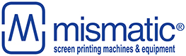 Screen Printing Machines and Equipment | Macchine Serigrafiche ed Equipaggiamenti | Mismatic